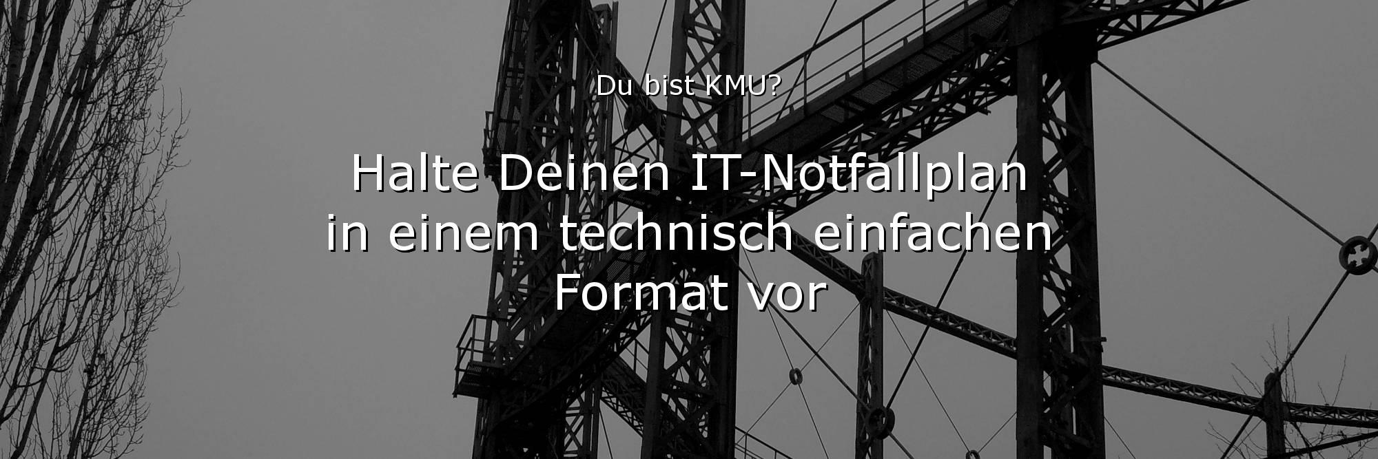 IT-Notfallplan KMU-Mittelstand