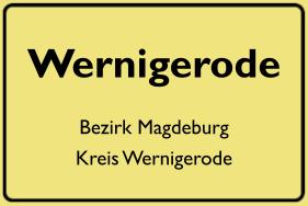 Ortsschild Wernigerode, DDR